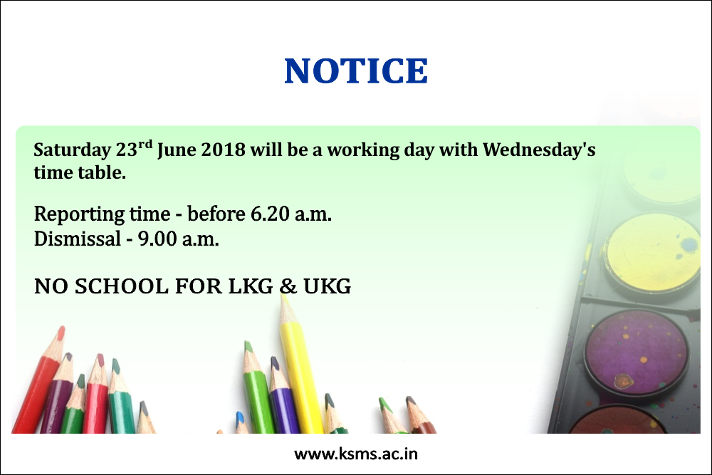 Saturday 23rd June 2018 will be a working day with Wednesday's time table.