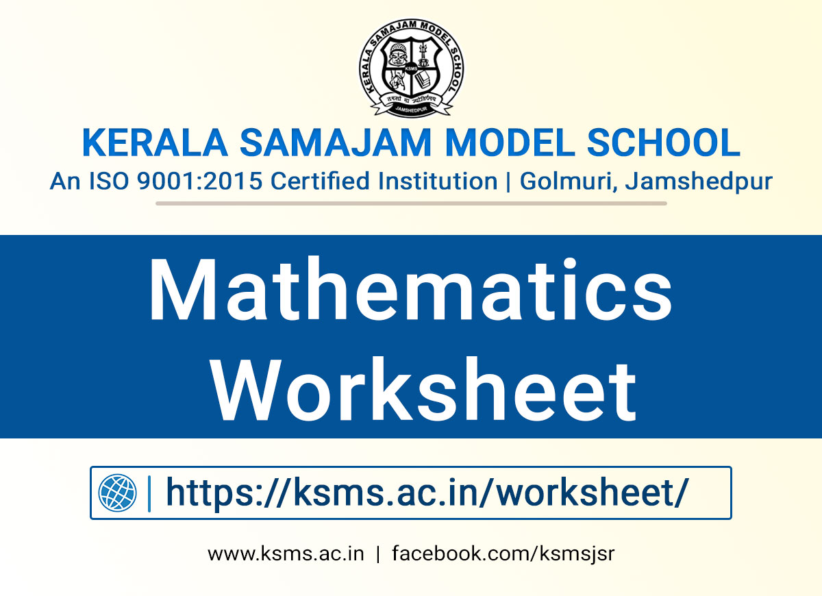 KSMS Maths Worksheet