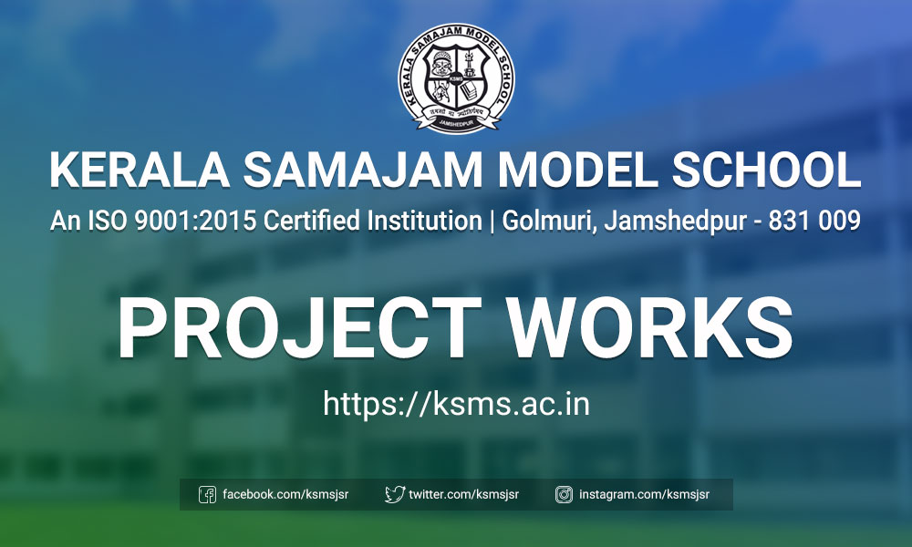 Kerala Samajam Model School - Project Works