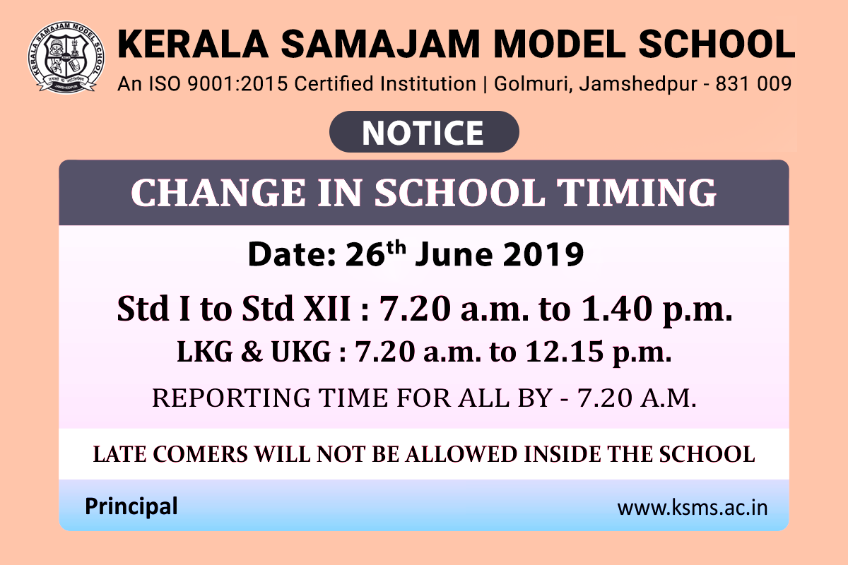 Change in School timing – from 26th June, 2019
